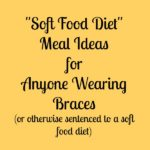 Soft Food Diet Ideas