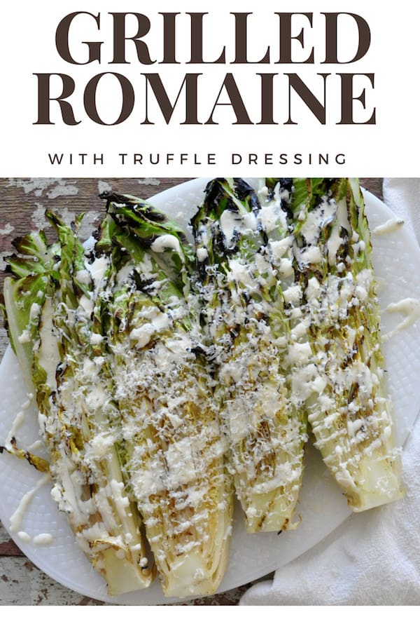 Grilled Romaine with Truffle Dressing