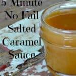 5 minute no fail Salted Caramel Sauce Recipe