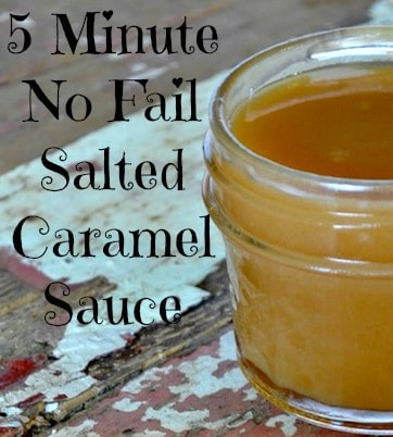 5 minute no fail Salted Caramel Sauce Recipe