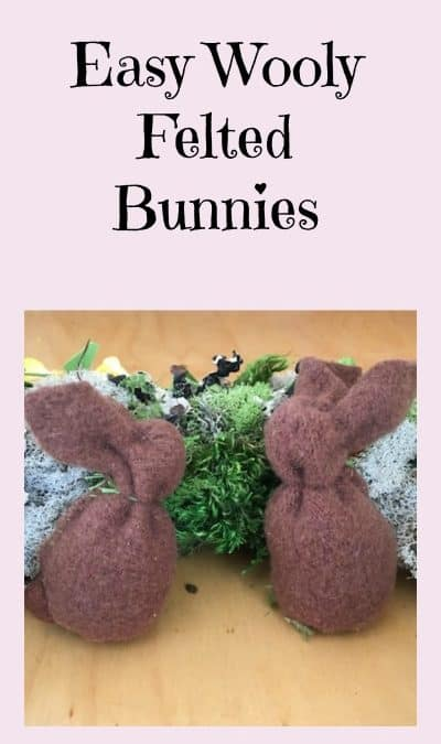 Easy Wooly Felted Bunny