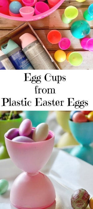 Egg Cups from Plastic Easter Eggs
