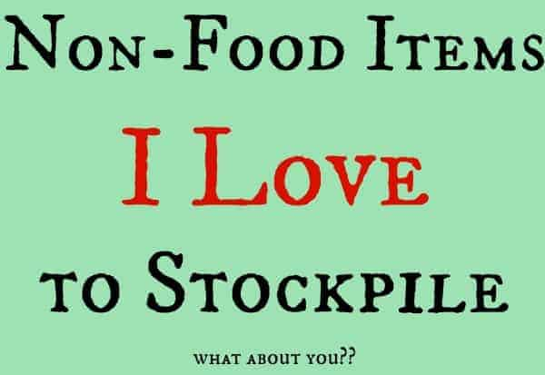 Non-Food Items I Love to Stockpile