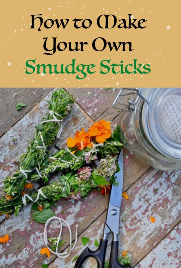 How to Make Your Own Smudge Sticks from homegrown wild plants and weeds