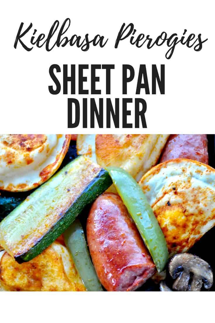 Kielbasa Pierogies Sheet Pan Dinner