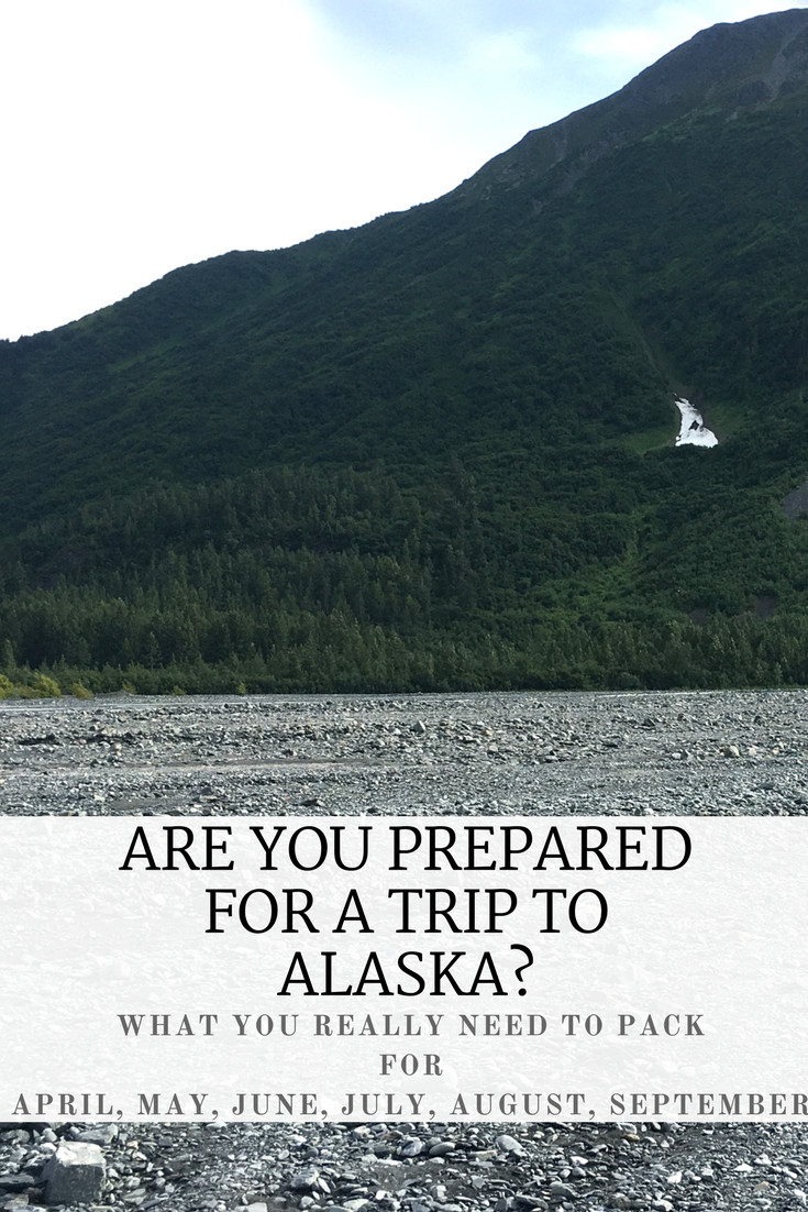 Are you Prepared for a Trip to Alaska