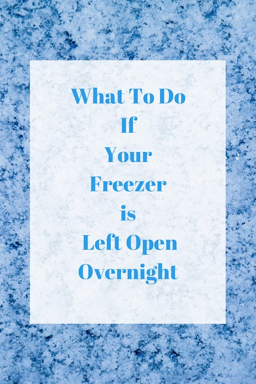 What To Do If Your Freezer is Left Open Overnight-2