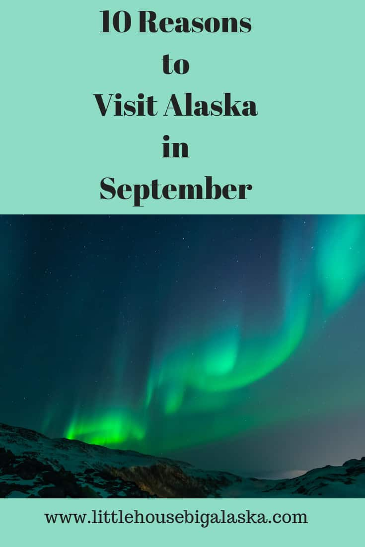 10 Reasons to Visit Alaska in September