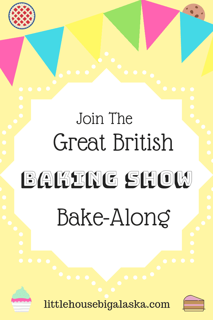 Great British Baking Show Bake-Along
