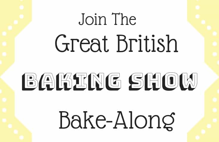 Great British Baking Show Bake Along