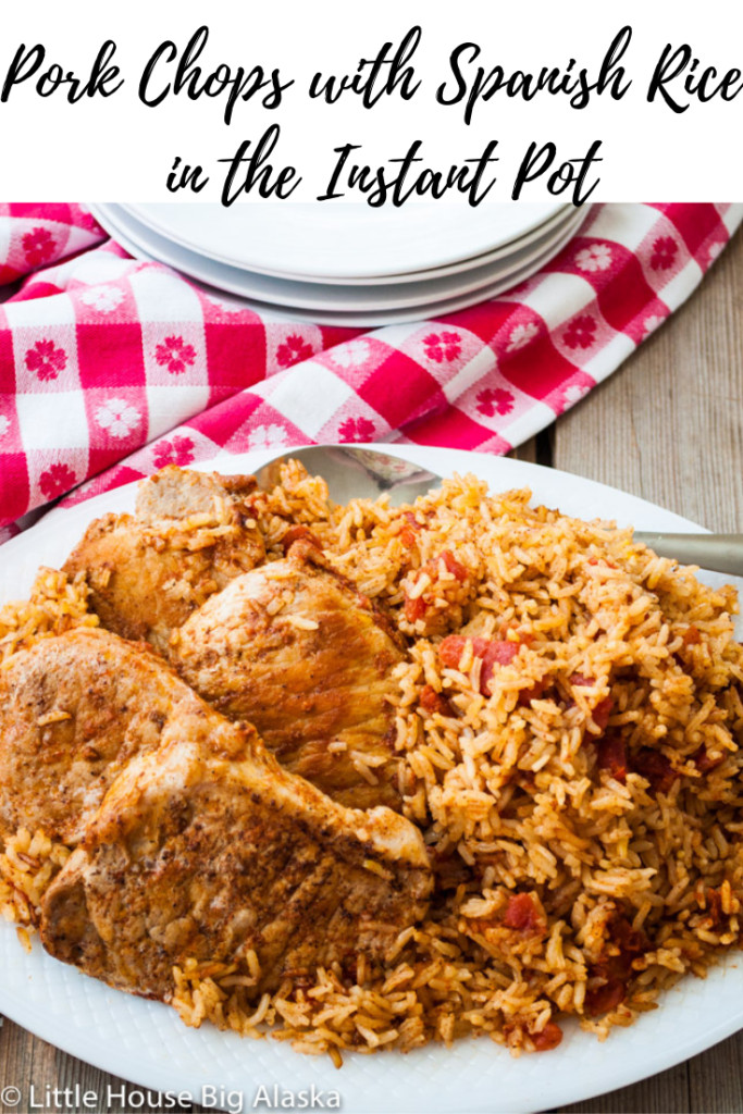 Pin for Pork Chops with Spanish Rice in the Instant Pot