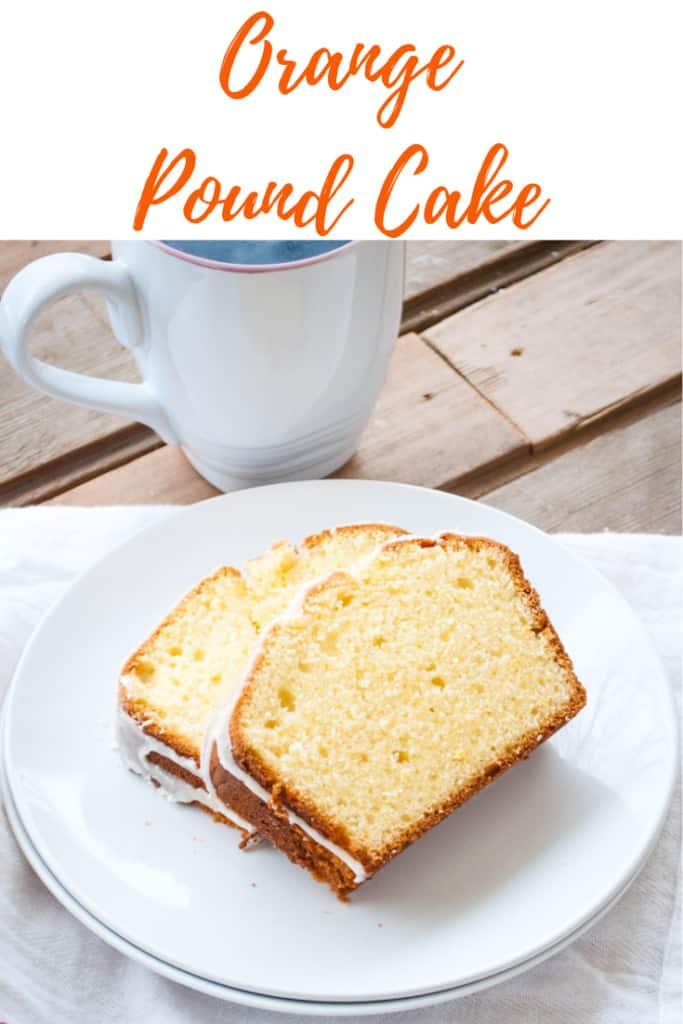 Pin for Orange Pound Cake--shows two slices of pound cake with a cup of coffee