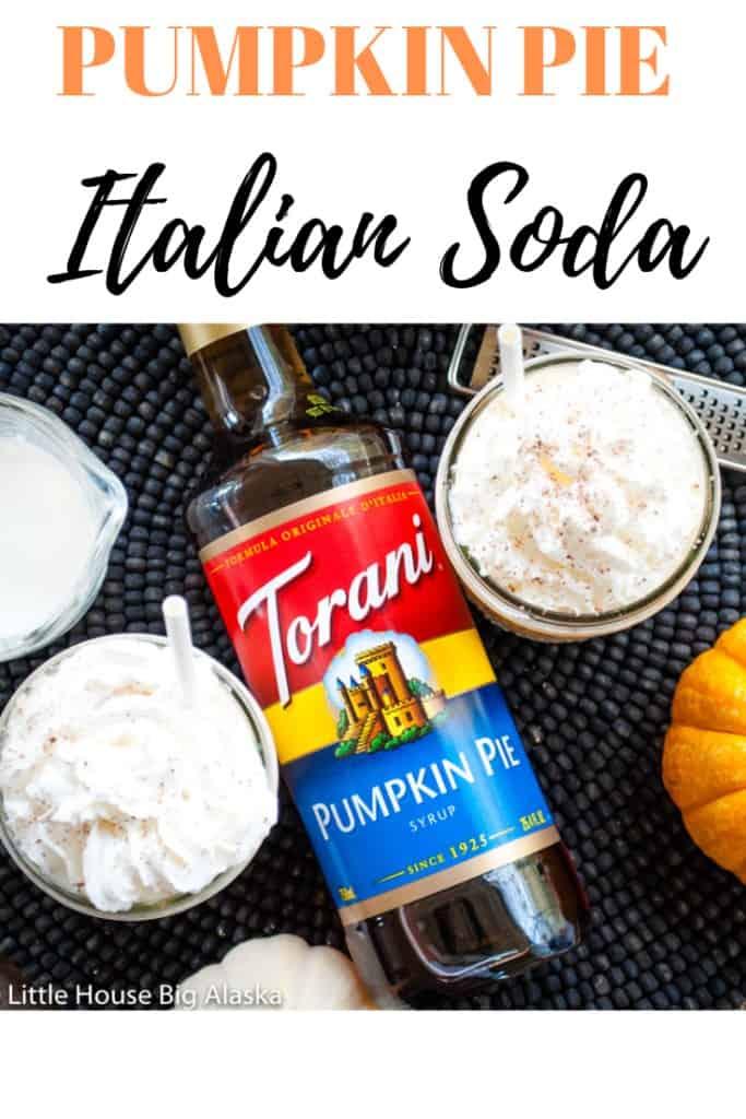 pin for Pumpkin Pie Italian Soda