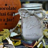 Chocolate Chai Tea Latte Recipe Gift In A Jar - Housewives of Frederick County