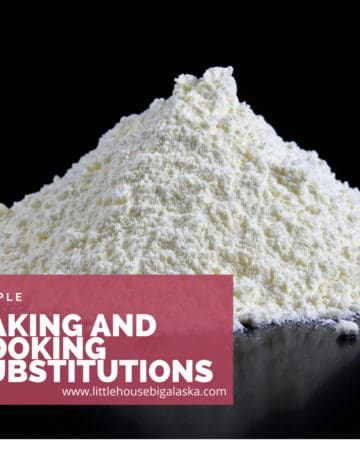 simple baking and cooking substitutions