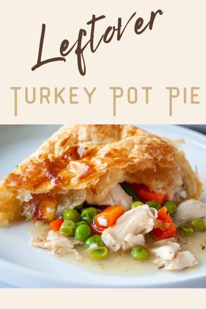 Pin for Leftover Turkey Pot Pie.
