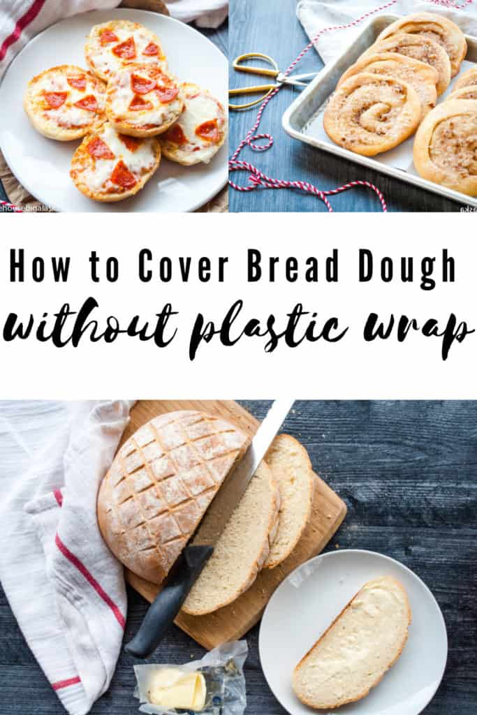 How to cover bread dough without using plastic wrap.