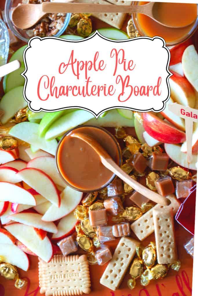 Pin for Apple Pie Dessert Charcuterie Board.